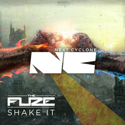 The Fuze - Shake It - Next Cyclone - 04:33 - 19.11.2015