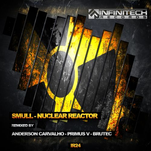 Smull - Nuclear Reactor - Infinitech Records - 06:09 - 26.11.2015