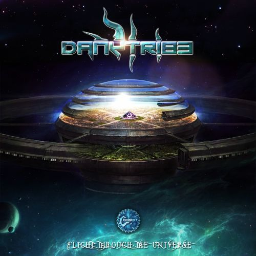 Dannytribe - Flight Trough The Universe - Cenobite Records - 06:04 - 23.11.2015