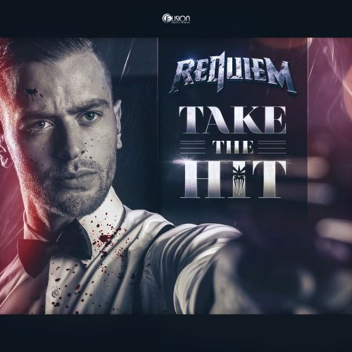 Requiem - Take The Hit - Fusion Records - 04:53 - 30.11.2015