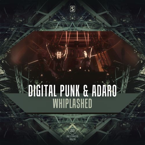 Digital Punk & Adaro - Whiplashed - A2 Records - 05:24 - 02.12.2015