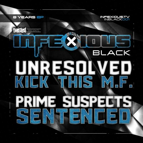 Unresolved - Kick This MF - InfeXious Black Label - 04:35 - 17.12.2015