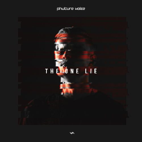 Phuture Noize - The One Lie - Anarchy - 04:20 - 29.12.2015