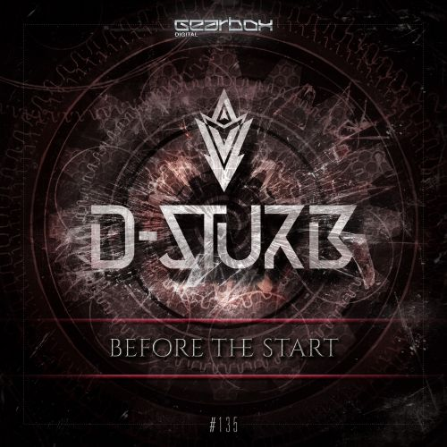 D-Sturb - Before The Start - Gearbox Digital - 04:12 - 11.01.2016
