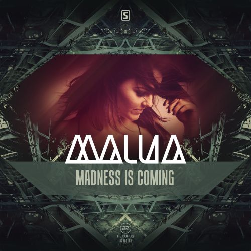 Malua - Madness Is Coming - A2 Records - 04:00 - 03.02.2016