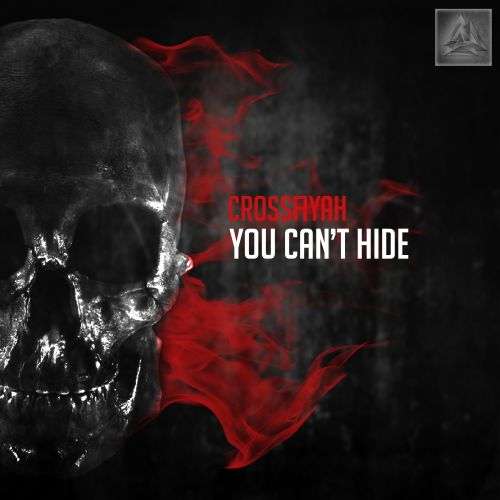 Crossfiyah - You Can't Hide - Afterlife Recordings - 03:21 - 01.02.2016