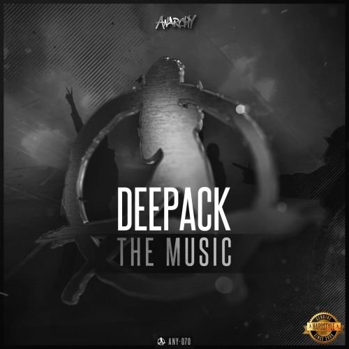 Deepack - The Music - Anarchy - 05:13 - 09.02.2016