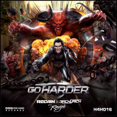Regain & Blackwatch Ft MC Renegade - Go Harder - Heart For Hard Records - 04:38 - 20.01.2016