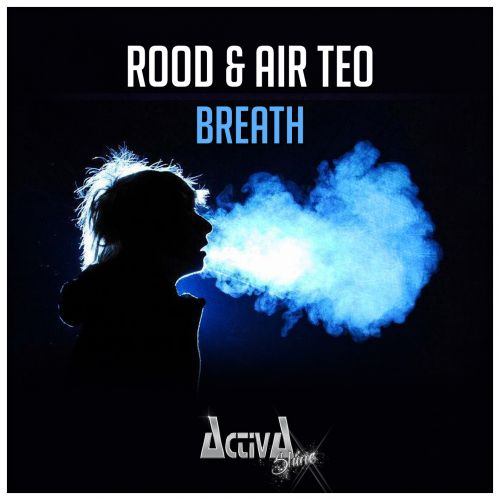 Rood & Air Teo - Breath - Activa Shine - 04:30 - 19.02.2016