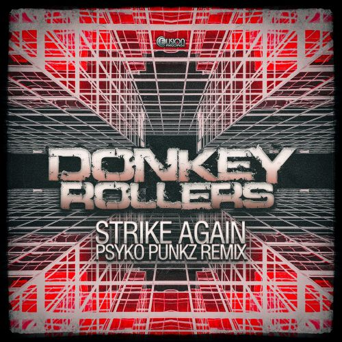 Donkey Rollers - Strike Again - Fusion Records - 05:15 - 01.02.2016