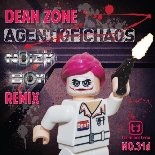 Dean Zone - Agent Of Chaos - Terminal Trax - 07:30 - 05.02.2016