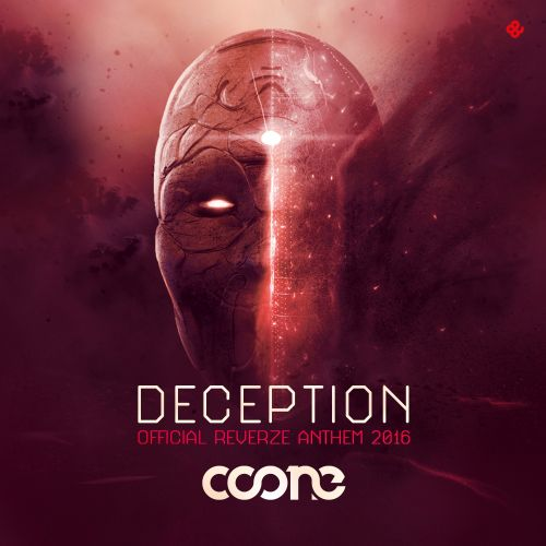 Coone - Deception (Reverze Anthem 2016) - Reverze - 04:11 - 22.02.2016