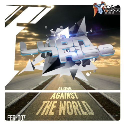 Lyon Kise - Alone Against The World - Flight Force Records - 07:32 - 16.02.2016