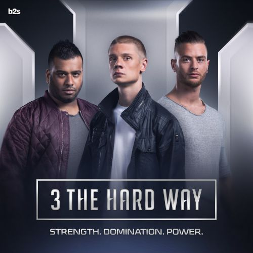 3 The Hard Way - Strength. Domination. Power. - b2s Records - 04:12 - 12.02.2016