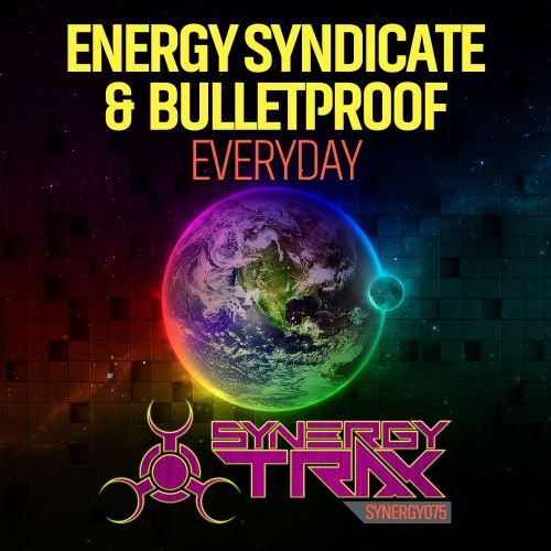 Energy Syndicate & Bulletproof - Everyday - Synergy Trax - 06:14 - 26.02.2016