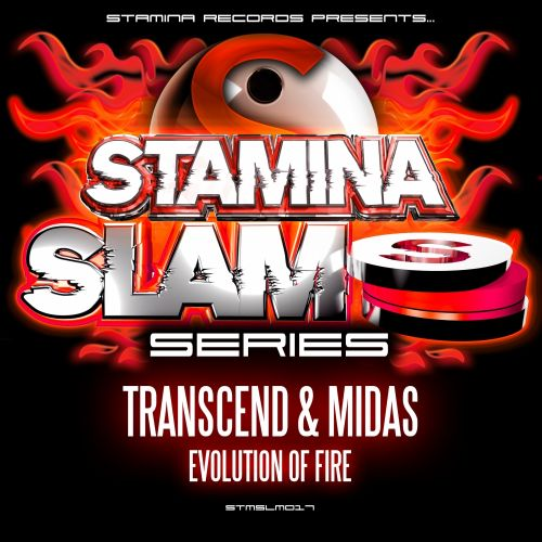 Transcend & Midas - Evolution Of Fire - Stamina Slam Series - 06:38 - 29.02.2016