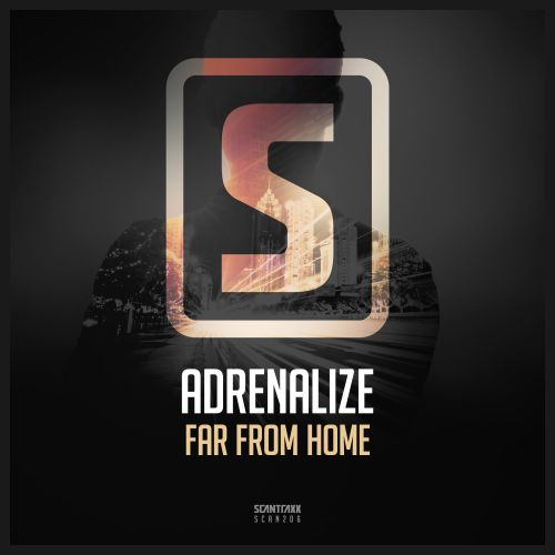 Adrenalize - Far From Home - Scantraxx Recordz - 03:58 - 14.03.2016