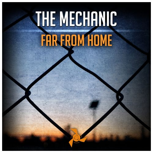The Mechanic - Far From Home - Kattiva Records - 04:47 - 28.03.2016