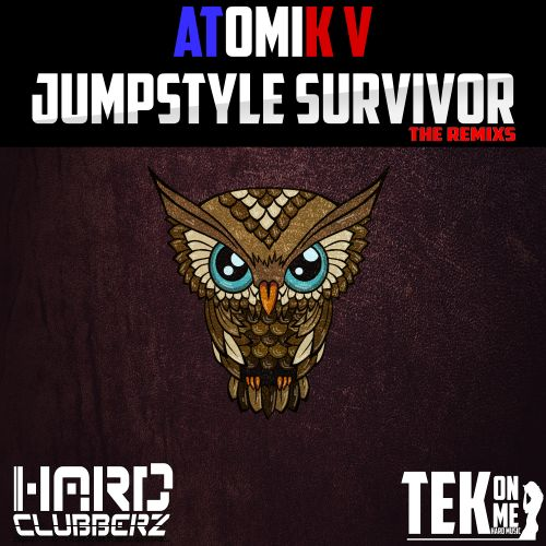 Atomik V - Jumpstyle Survivor - Tek On Me - 03:57 - 09.03.2016