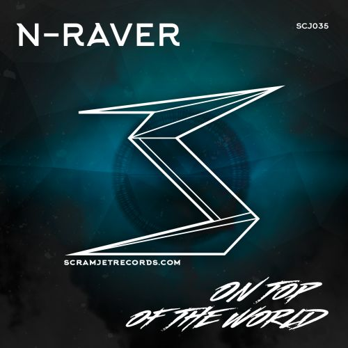 N-Raver - On Top Of The World - Scramjet Records - 04:17 - 18.03.2016