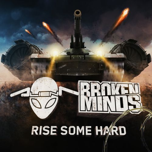 Alien T & Broken Minds - Rise Some Hard - Traxtorm Records - 04:26 - 03.03.2016