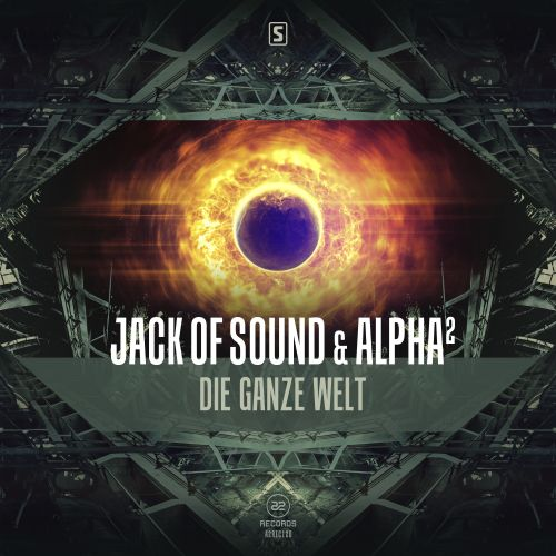 Jack Of Sound & Alpha² - Die Ganze Welt - A2 Records - 03:25 - 13.04.2016