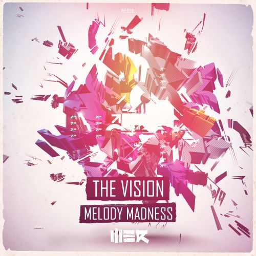 The Vision - Melody Madness - WE R - 03:47 - 18.04.2016