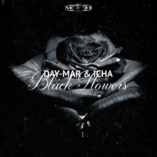 Day-Mar featuring Icha - Black Flowers - Masters of Hardcore - 03:32 - 29.04.2016