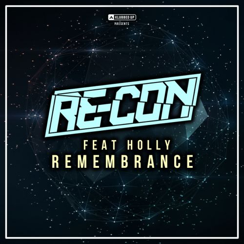 Re-Con - Remembrance - Klubbed Up - 04:42 - 25.04.2016