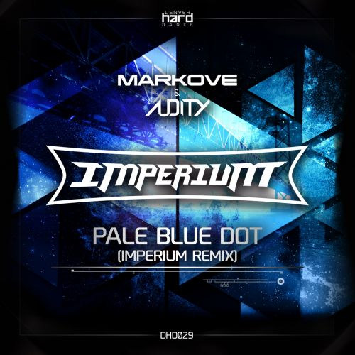 Markove & Audity - Pale Blue Dot - Denver Hard Dance - 06:06 - 05.05.2016