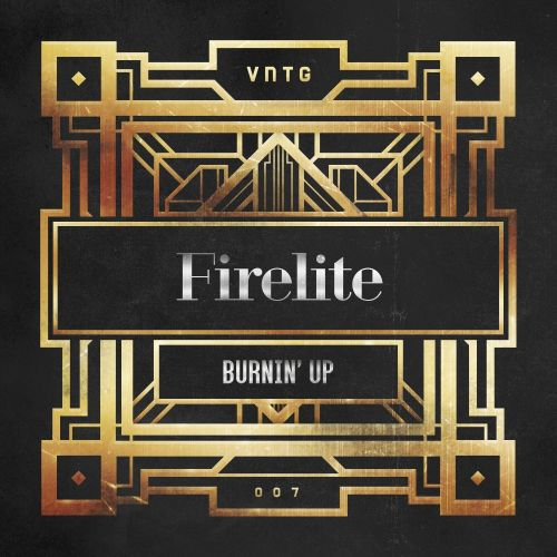 Firelite - Burnin' Up - VNTG Records - 03:01 - 09.05.2016