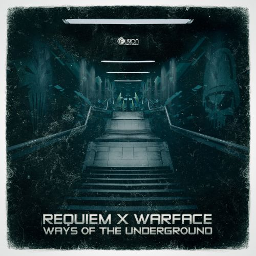 Requiem & Warface - Ways of the Underground - Fusion Records - 04:39 - 09.05.2016