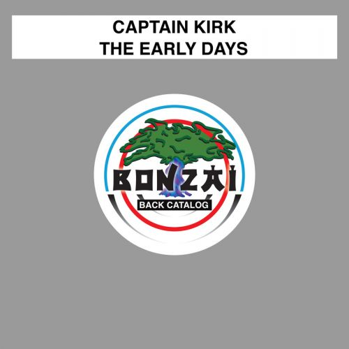Captain Kirk - The Early Days - Bonzai Back Catalogue - 05:43 - 09.05.2016