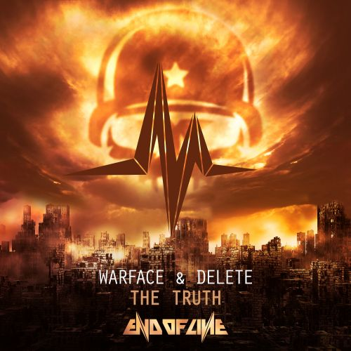 Warface & Delete - The Truth - End Of Line - 05:28 - 23.05.2016