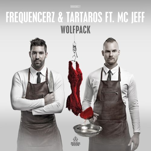 Frequencerz & Tartaros Ft. MC Jeff - Wolfpack - Roughstate - 05:04 - 31.05.2016