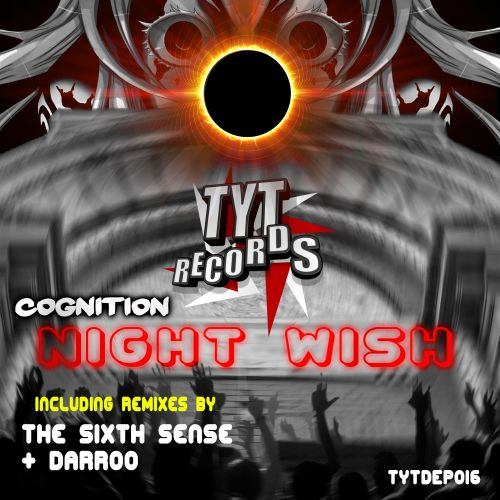 Cognition - Night Wish - Teach Yorself Techno - 07:10 - 03.06.2016
