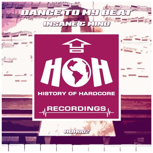 Insane & Mind - Dance To My Beat - HOH Recordings - 06:36 - 06.06.2016