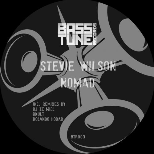 Stevie Wilson - Nomad - Bass Tune Records - 07:08 - 18.07.2016