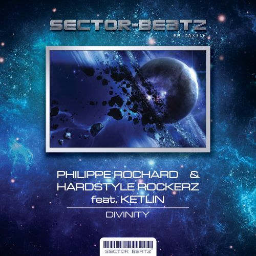 Philippe Rochard And Hardstyle Rockerz Feat. Ketlin - Divinity - Sector-Beatz - 04:07 - 21.06.2016