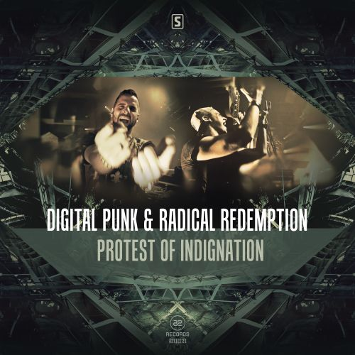 Digital Punk & Radical Redemption - Protest Of Indignation - A2 Records - 04:22 - 06.07.2016