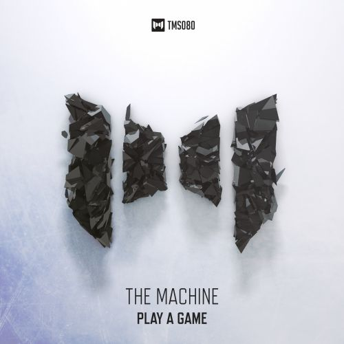 The Machine - Play A Game - The Magic Show Records - 04:29 - 24.06.2016