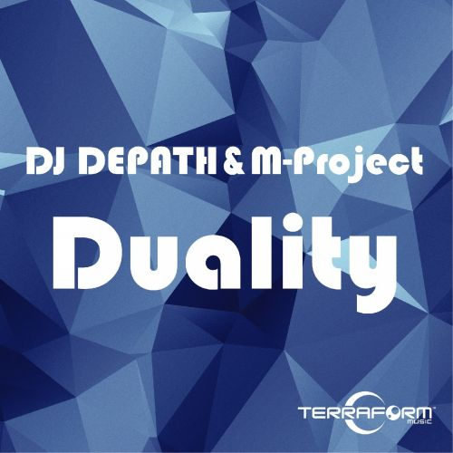 DJ Depath & M-Project - Duality - TERRAFORM MUSIC - 07:06 - 25.06.2016