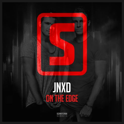 JNXD - On The Edge - Scantraxx Recordz - 06:13 - 11.07.2016