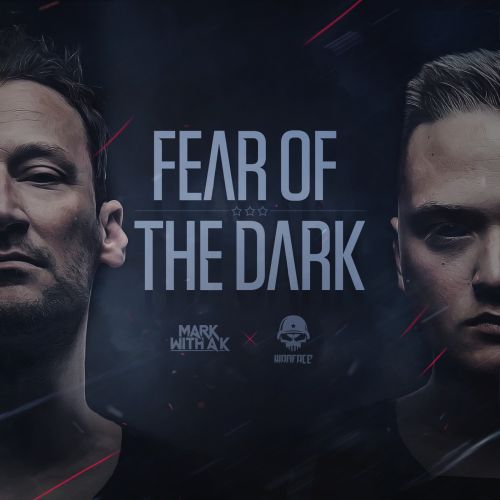 Mark With A K and Warface featuring MC Alee - Fear Of The Dark - Noize Junky - 04:08 - 19.07.2016
