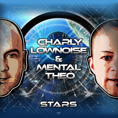 Charly Lownoise & Mental Theo - Stars - CL&MT - 04:08 - 01.08.2016