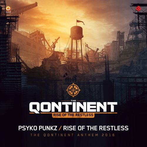 Psyko Punkz - Rise Of The Restless (The Qontinent Anthem 2016) - Q-dance Records - 02:50 - 29.07.2016