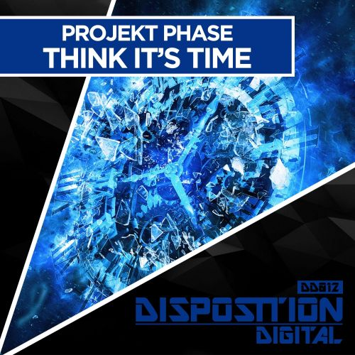 Projekt Phase - Think It's Time - Disposition Digital - 06:21 - 05.08.2016