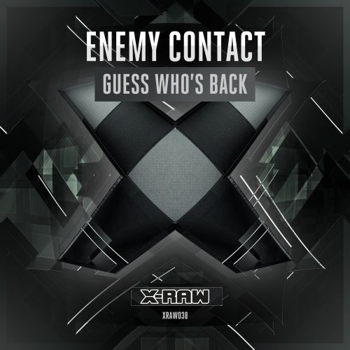 Enemy Contact - Guess Who's Back - X-Raw - 05:10 - 24.08.2016