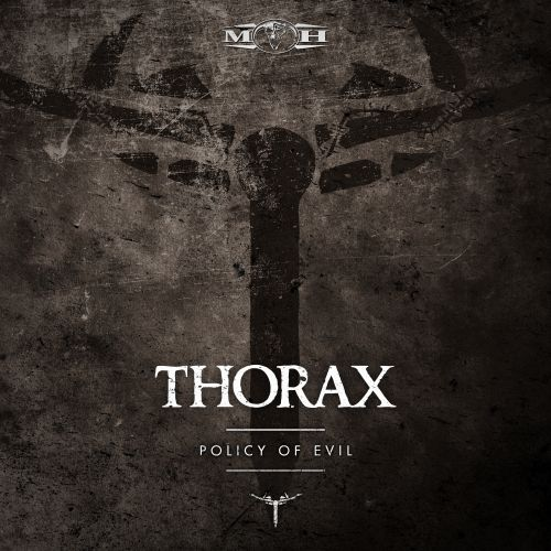 Thorax - Policy of Evil - Masters of Hardcore - 04:20 - 18.08.2016