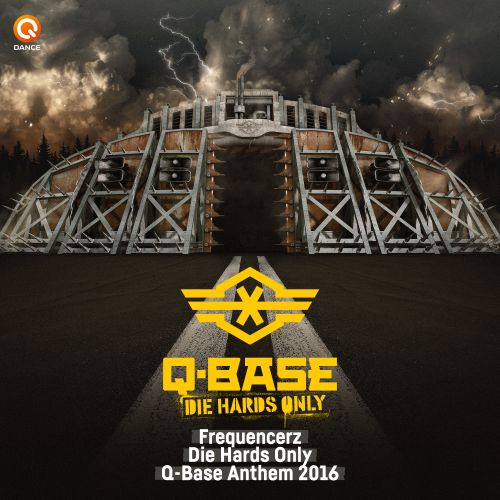 Frequencerz - Die Hards Only (Q-BASE Anthem 2016) - Q-dance Records - 04:16 - 05.08.2016